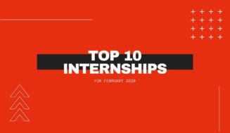 Top 10 Internships for February 2020